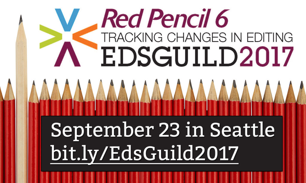 Red Pencil 6: Tracking Changes in Editing | #EdsGuild2017 | September 23 in Seattle | bit.ly/EdsGuild2017