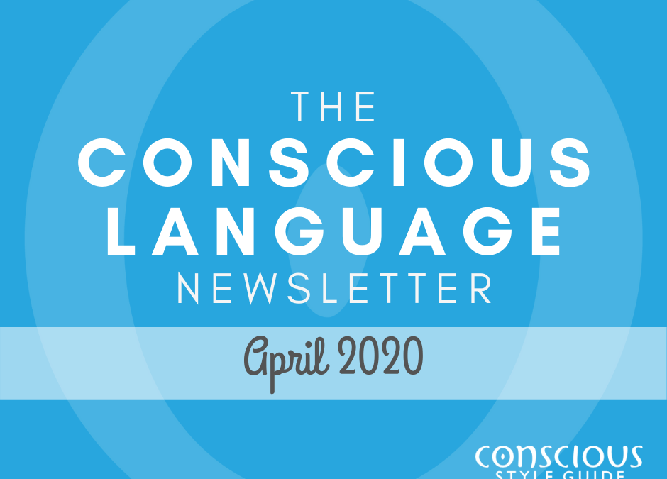 Blue textured background with THE CONSCIOUS LANGUAGE NEWSLETTER in white type and the month in dark gray, with Conscious Style Guide logo in bottom right corner.