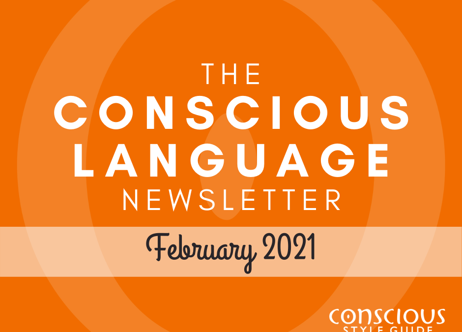 "Orange textured background with ""The Conscious Language Newsletter"" and the month, and the Conscious Style Guide logo."