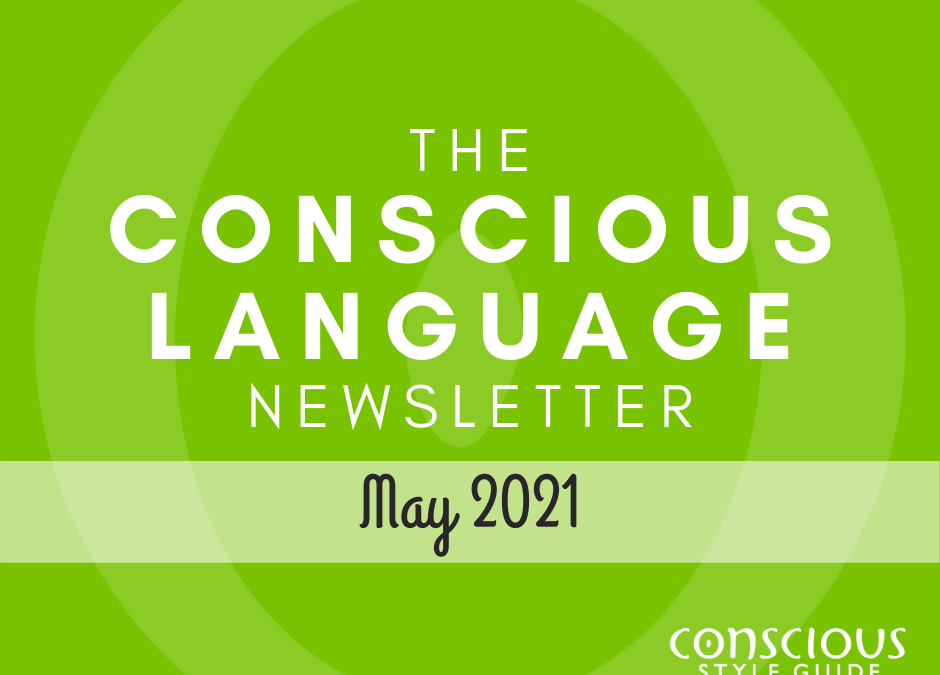 """Spring-green textured background with """"The Conscious Language Newsletter"""" and the month, and the Conscious Style Guide logo."""