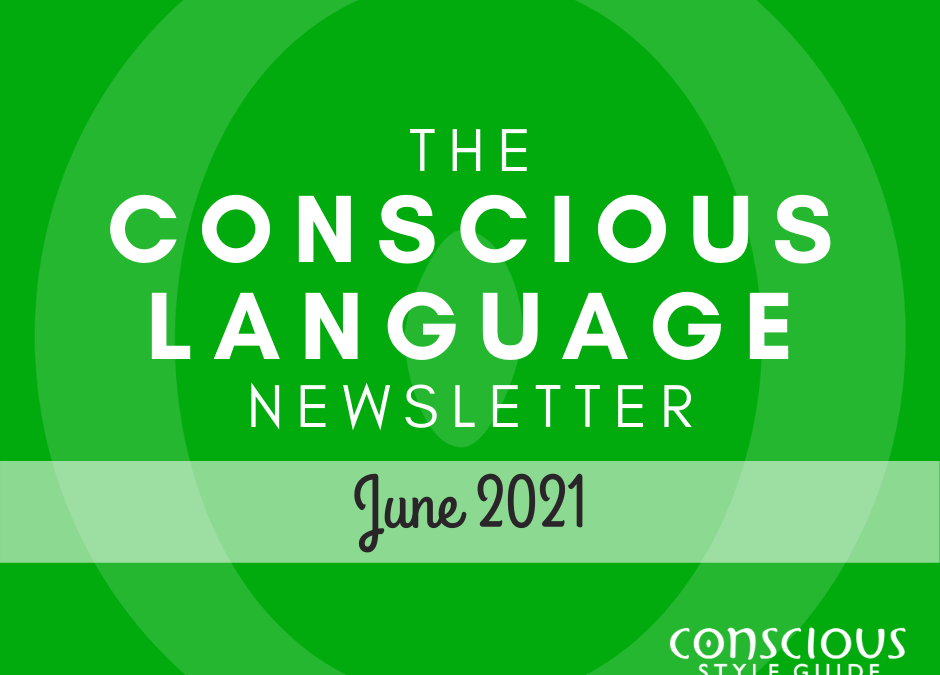 """Grass-green textured background with """"The Conscious Language Newsletter"""" and the month, and the Conscious Style Guide logo."""