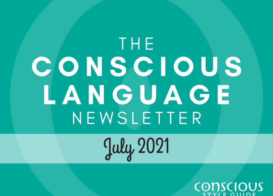 """Teal textured background with """"The Conscious Language Newsletter"""" and the month, and the Conscious Style Guide logo."""